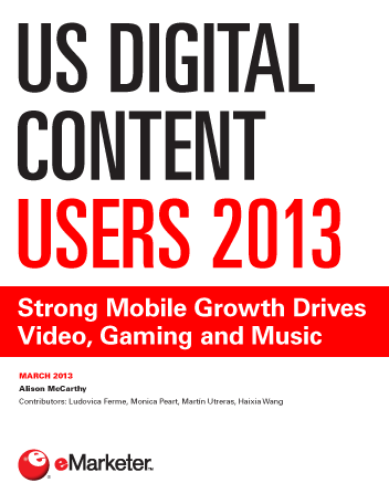 US Digital Content Users 2013