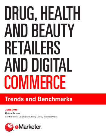 Drug, Health and Beauty Retailers and Digital Commerce