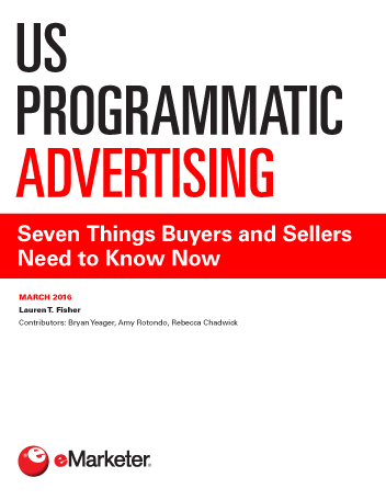 us programmatic advertising seven things buyers and